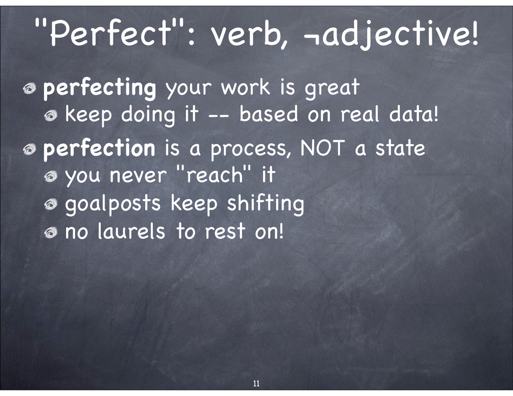 """""""Perfect"""": verb, ¬adjective! perfecting your wo..."""