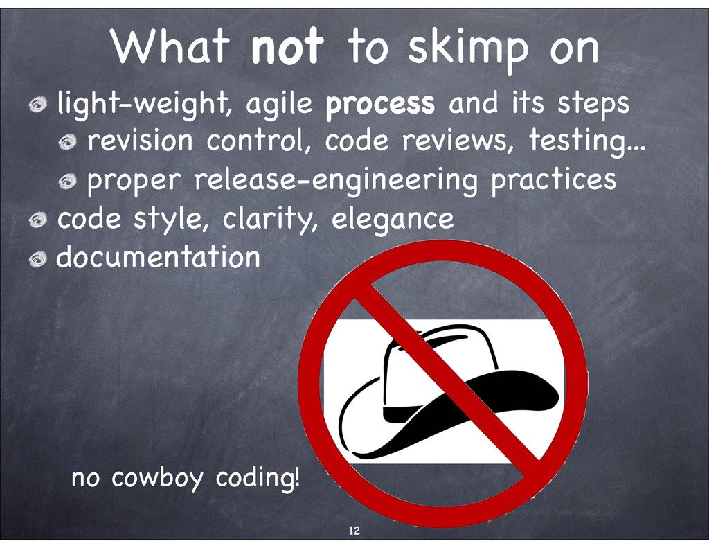 What not to skimp on light-weight, agile proces...