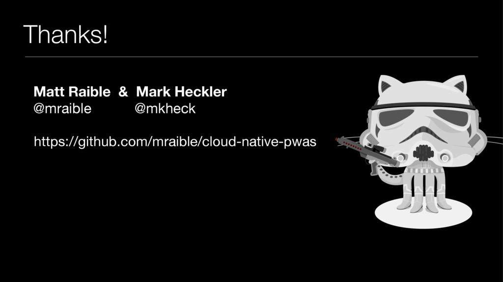 Thanks! https://github.com/mraible/cloud-native...