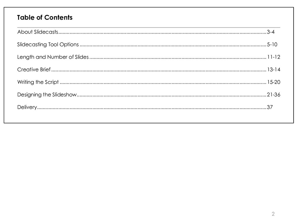 2 Table of Contents About Slidecasts .............