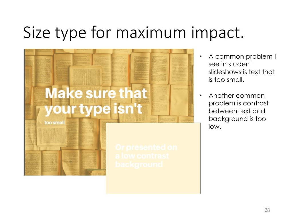Size type for maximum impact. 28 • A common pro...