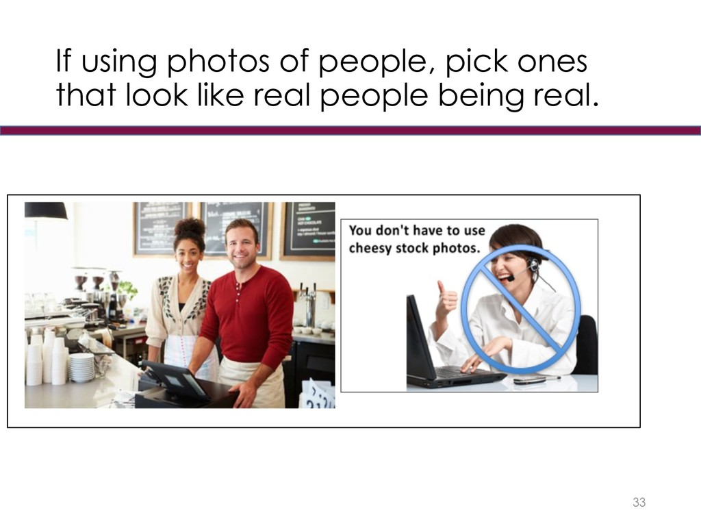 If using photos of people, pick ones that look ...