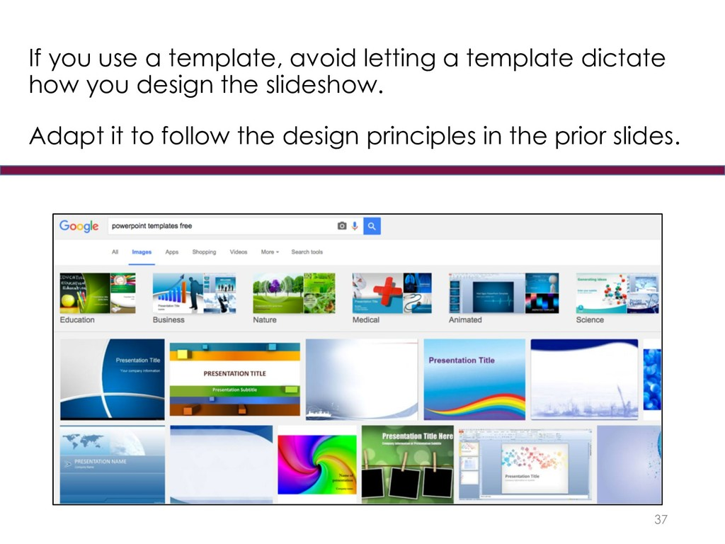 If you use a template, avoid letting a template...