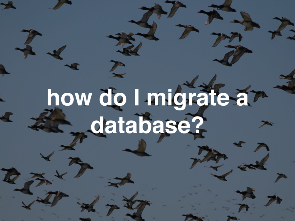 how do I migrate a database?