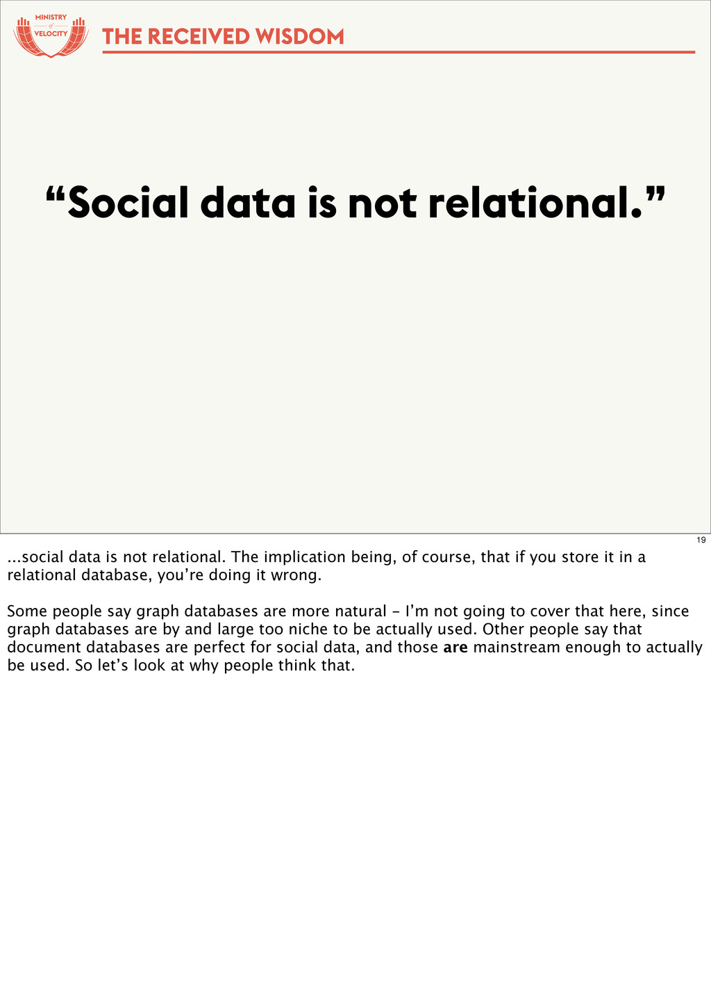 "of ""Social data is not relational."" THE RECEIVE..."