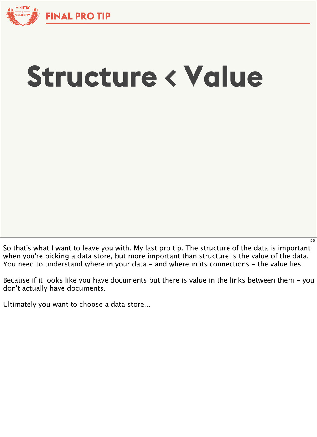 of FINAL PRO TIP Structure < Value 58 So that's...