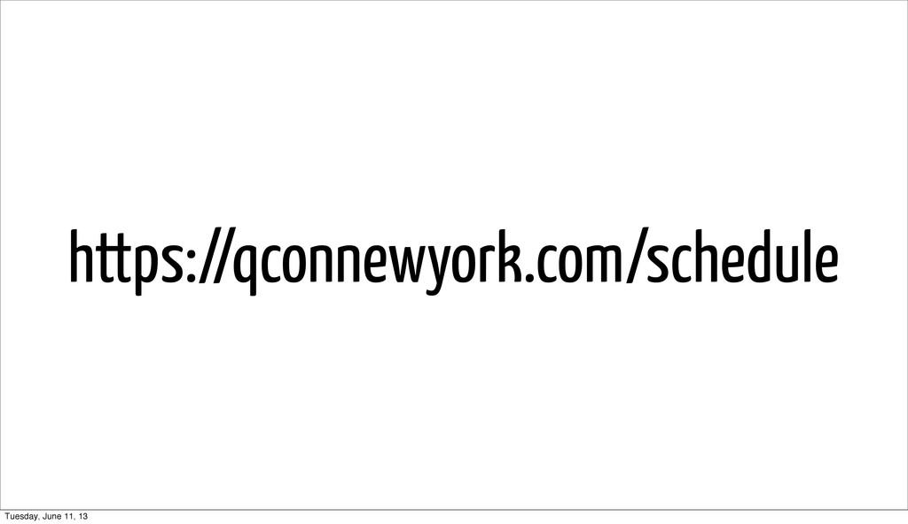 https://qconnewyork.com/schedule Tuesday, June ...