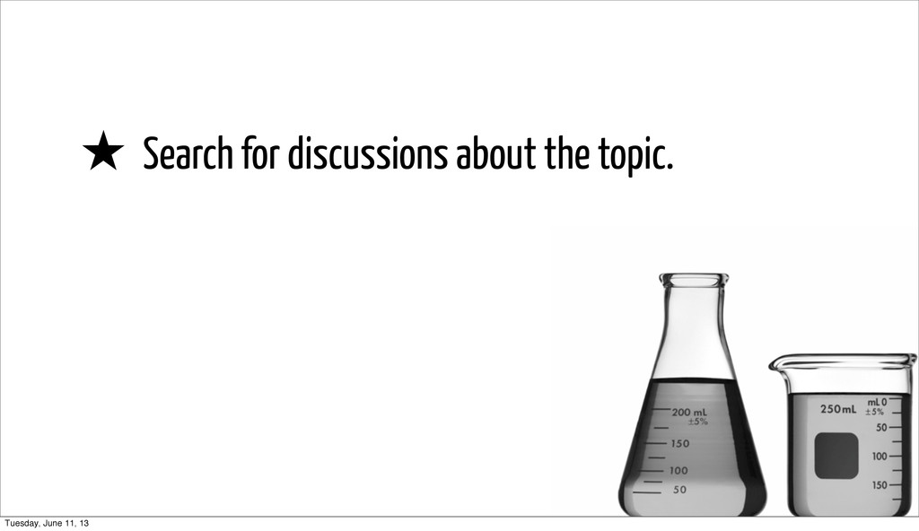 ★ Search for discussions about the topic. Tuesd...