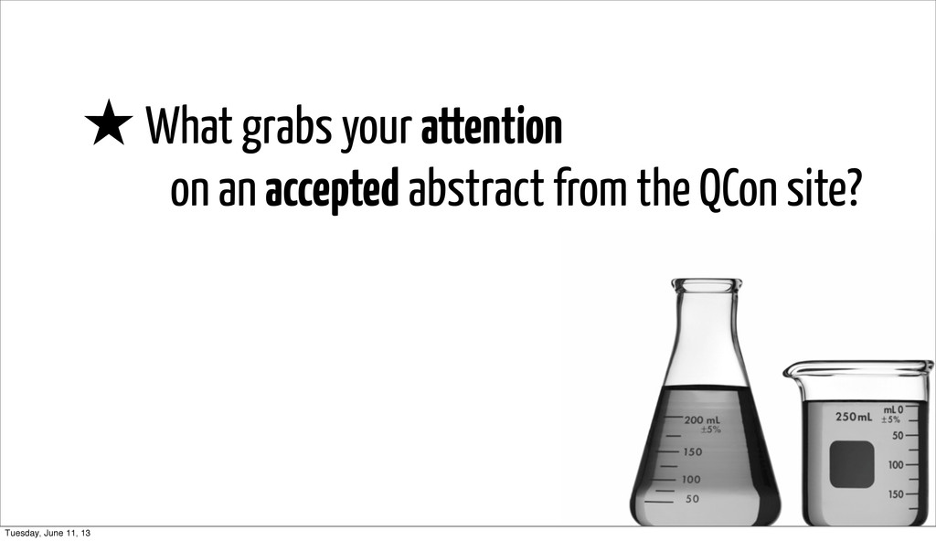 ★ What grabs your attention on an accepted abst...