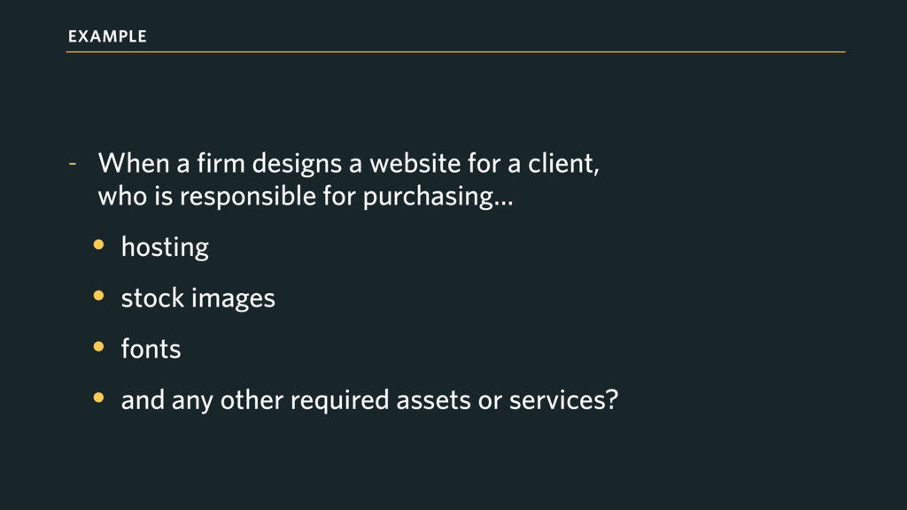 EXAMPLE - When a firm designs a website for a c...