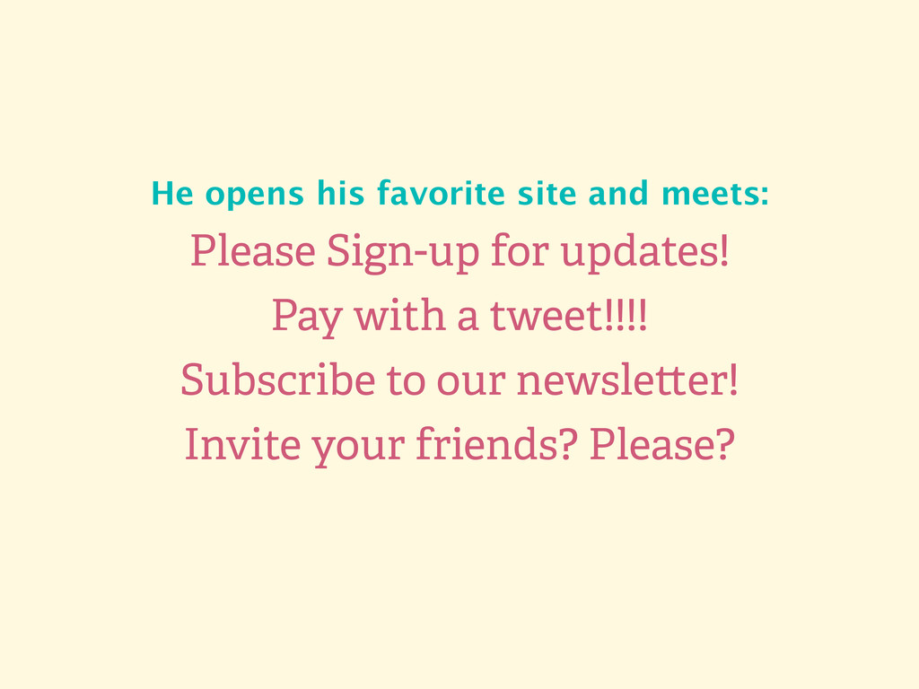 Please Sign-up for updates! Pay with a tweet!!!...