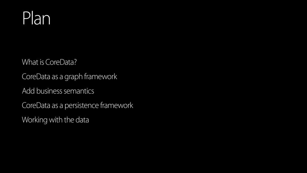 What is CoreData? CoreData as a graph framework...