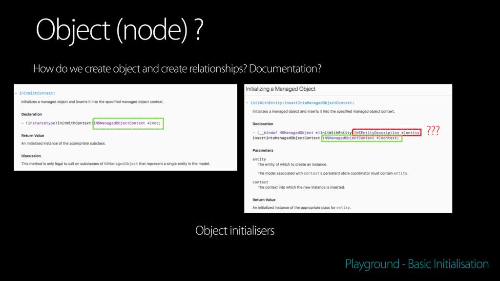 Playground - Basic Initialisation Object (node)...