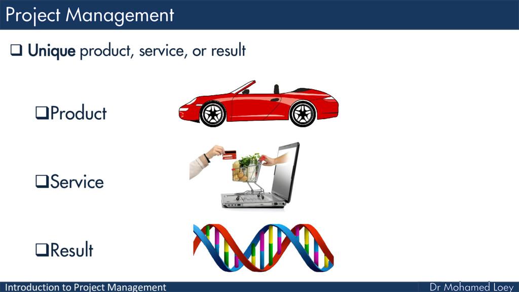 Introduction to Project Management  Unique pro...