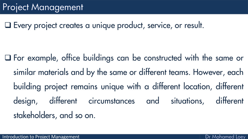 Introduction to Project Management  Every proj...