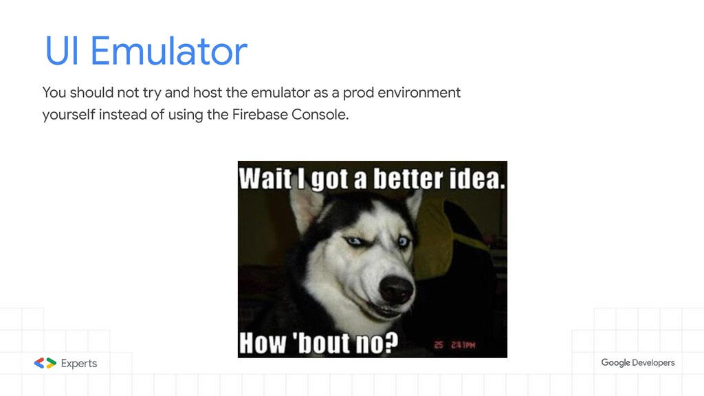 UI Emulator You should not try and host the emu...