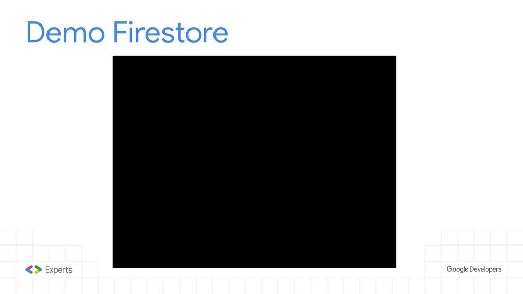 Demo Firestore