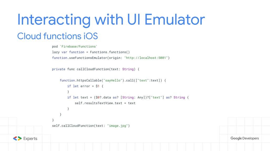 Interacting with UI Emulator pod 'Firebase/Func...