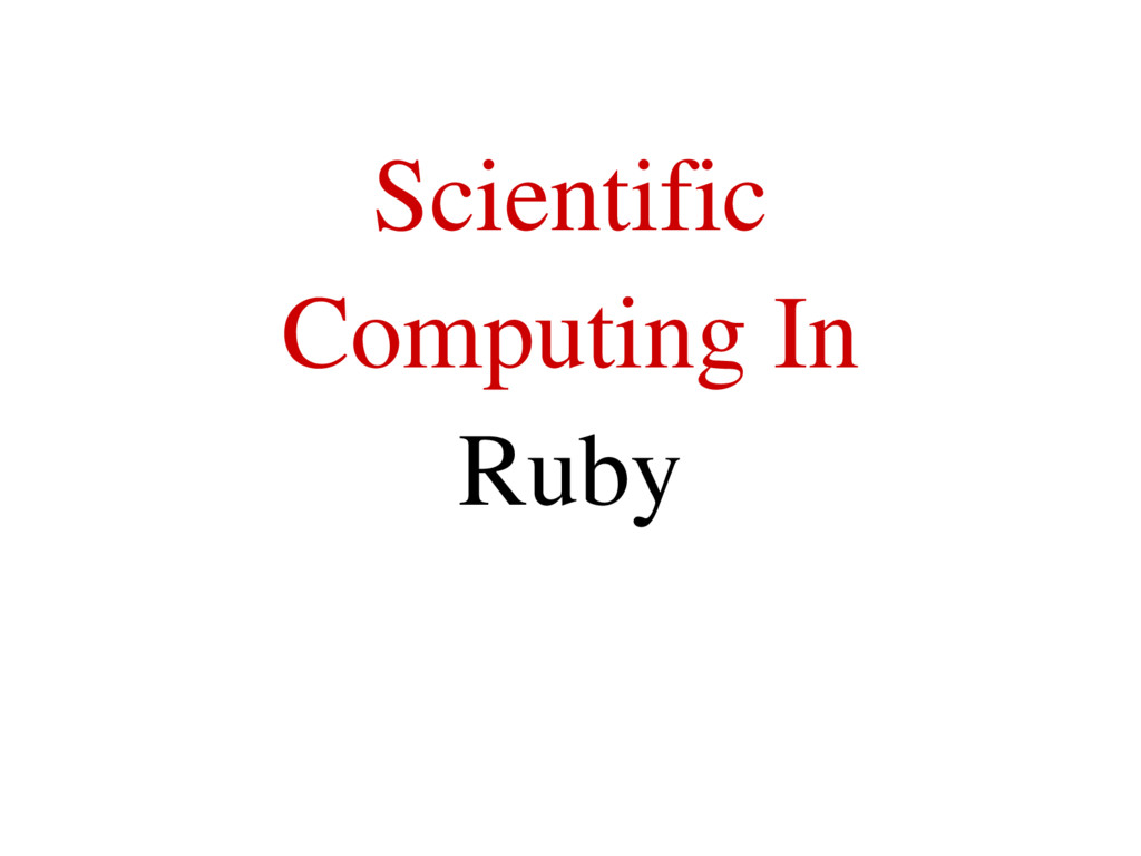 Scientific Computing In Ruby