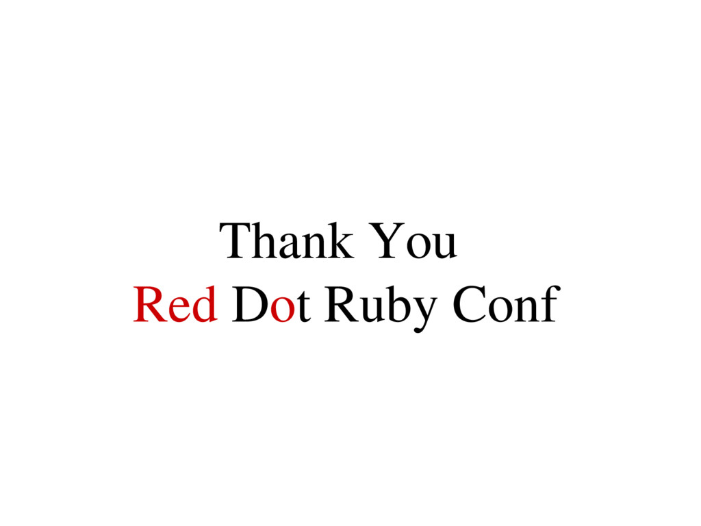 Thank You Red Dot Ruby Conf