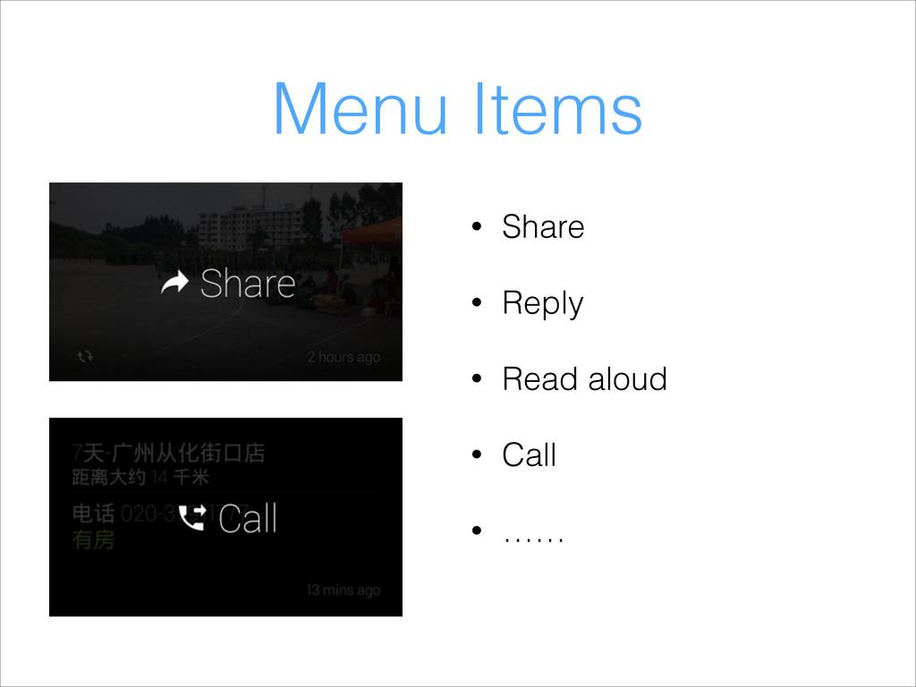 Menu Items • Share • Reply • Read aloud • Call ...