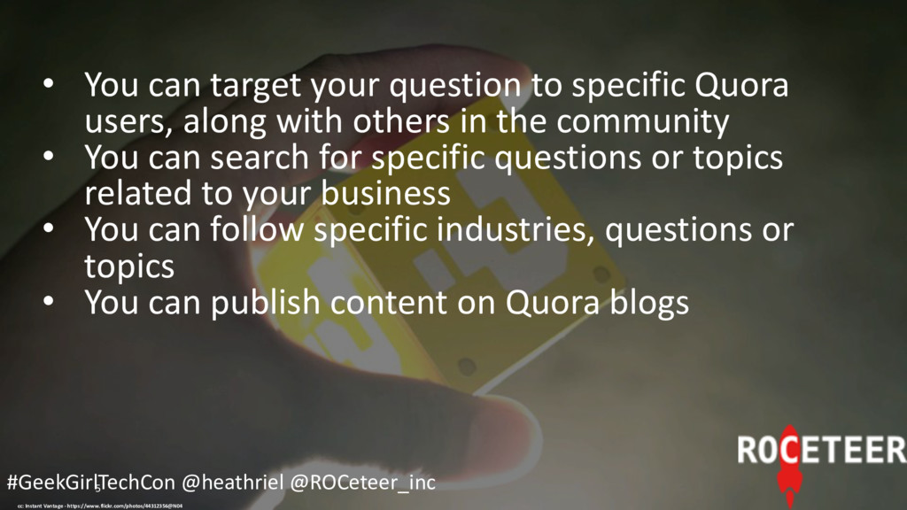 5 • You can target your question to specific Qu...