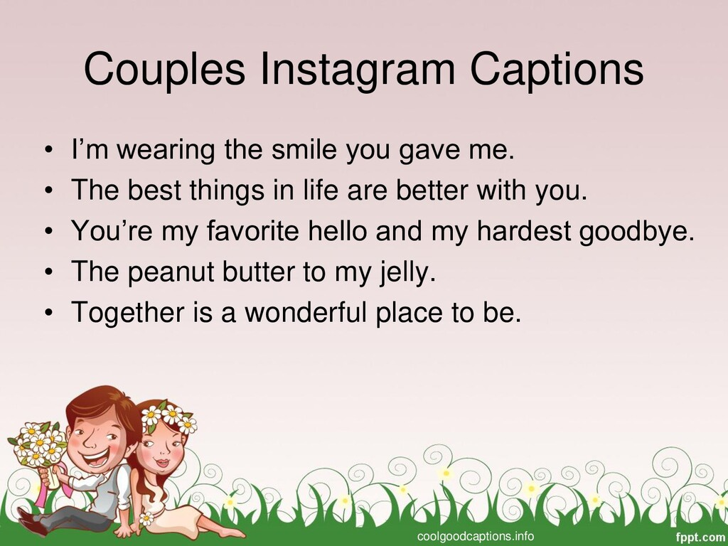 Couples Instagram Captions • I'm wearing the sm...