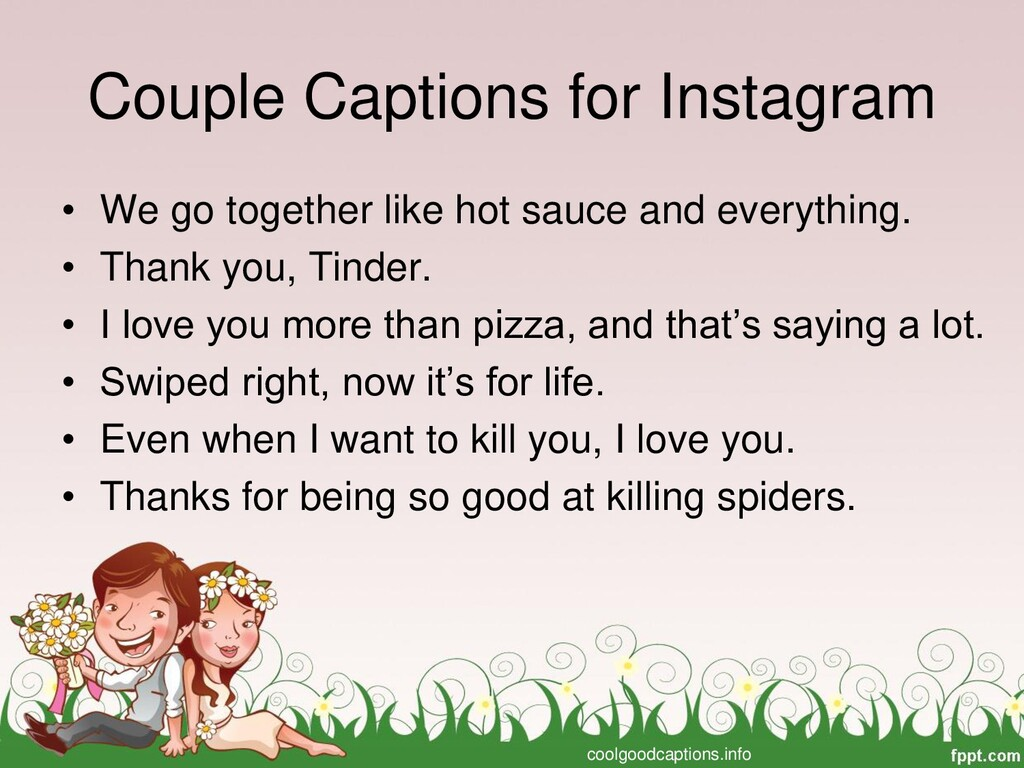 Couple Captions for Instagram • We go together ...