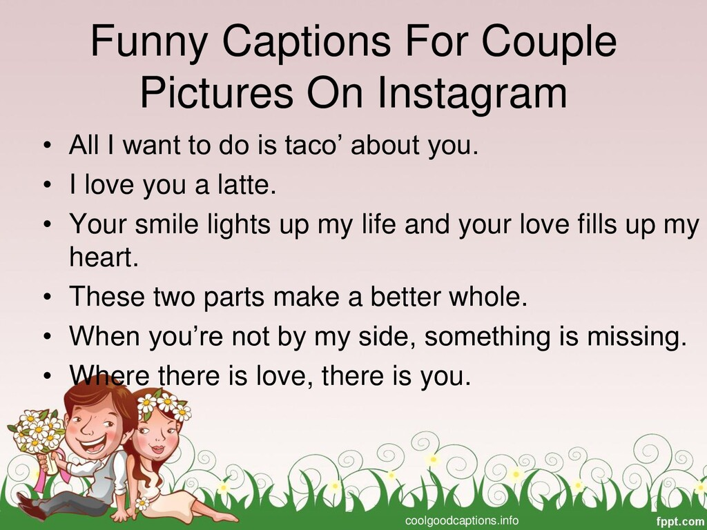 Funny Captions For Couple Pictures On Instagram...