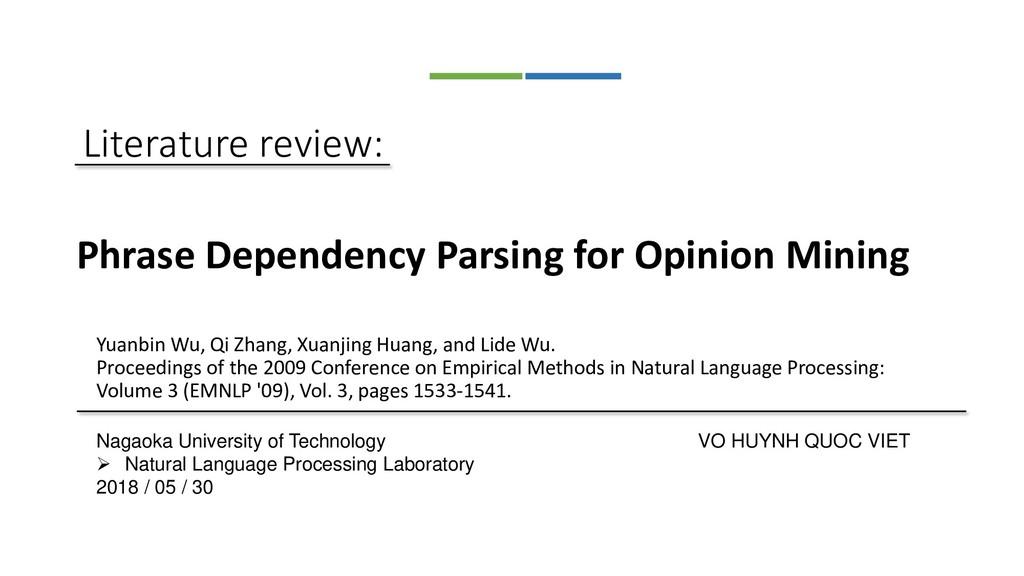 Literature review: Yuanbin Wu, Qi Zhang, Xuanji...