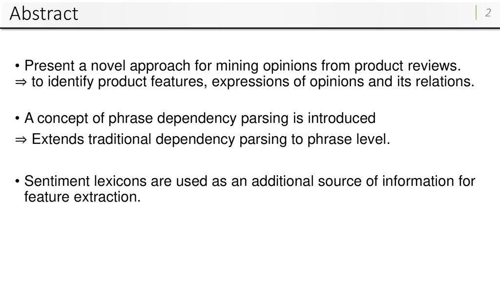 Abstract • Present a novel approach for mining ...