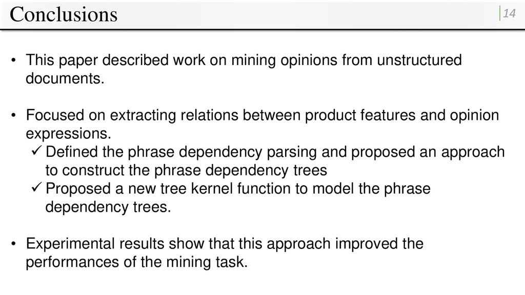 Conclusions 14 • This paper described work on m...
