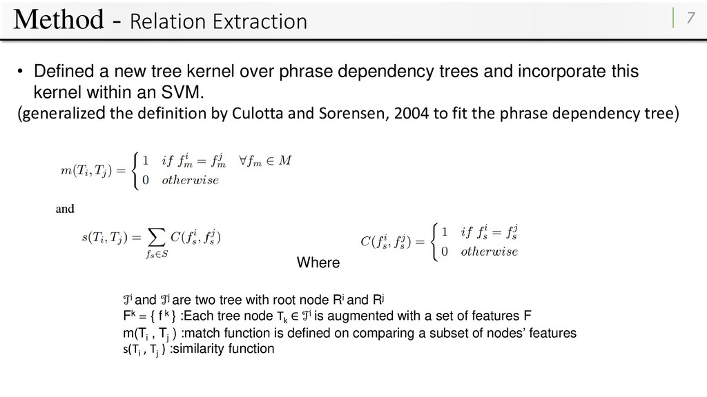 Method - Relation Extraction 7 • Defined a new ...