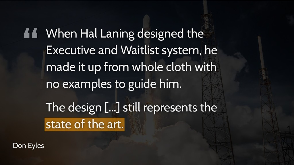 """"""" Don Eyles When Hal Laning designed the Execut..."""