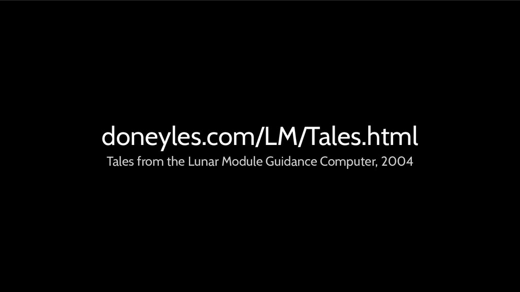doneyles.com/LM/Tales.html Tales from the Lunar...