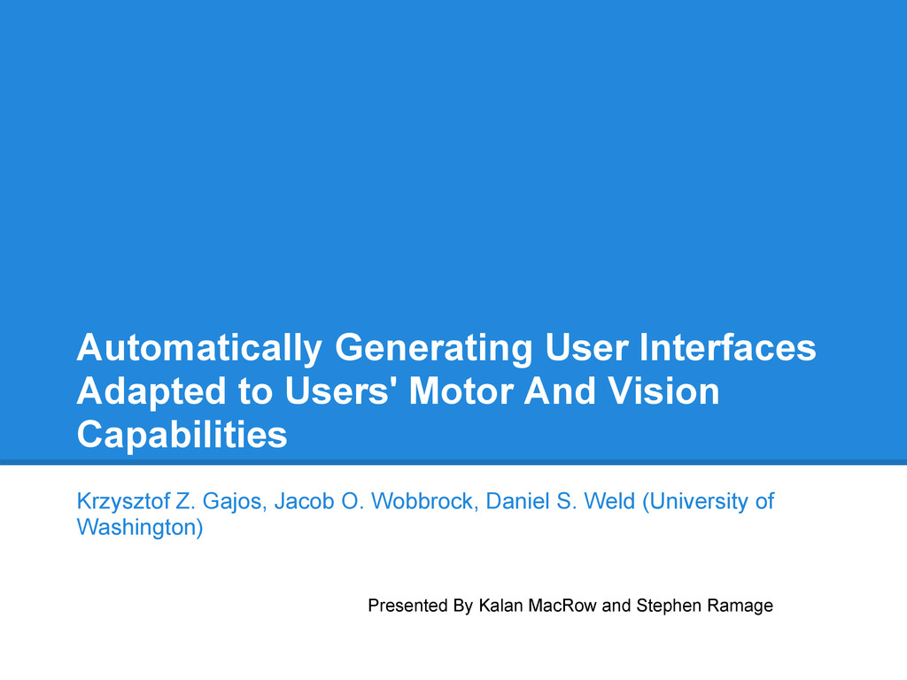 Automatically Generating User Interfaces Adapte...