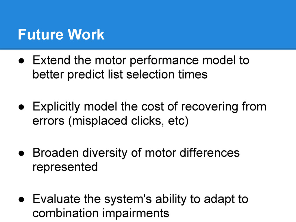 Future Work ● Extend the motor performance mode...