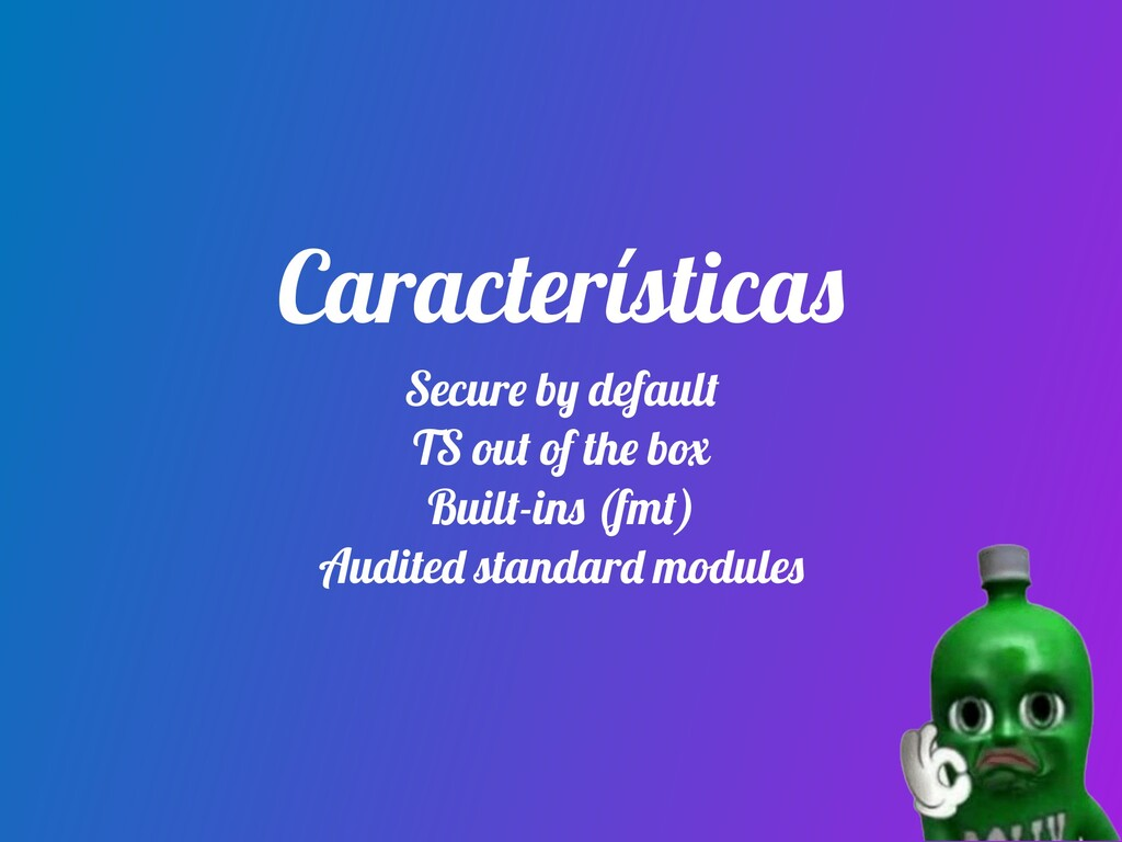 Características Secure by default TS out of the...