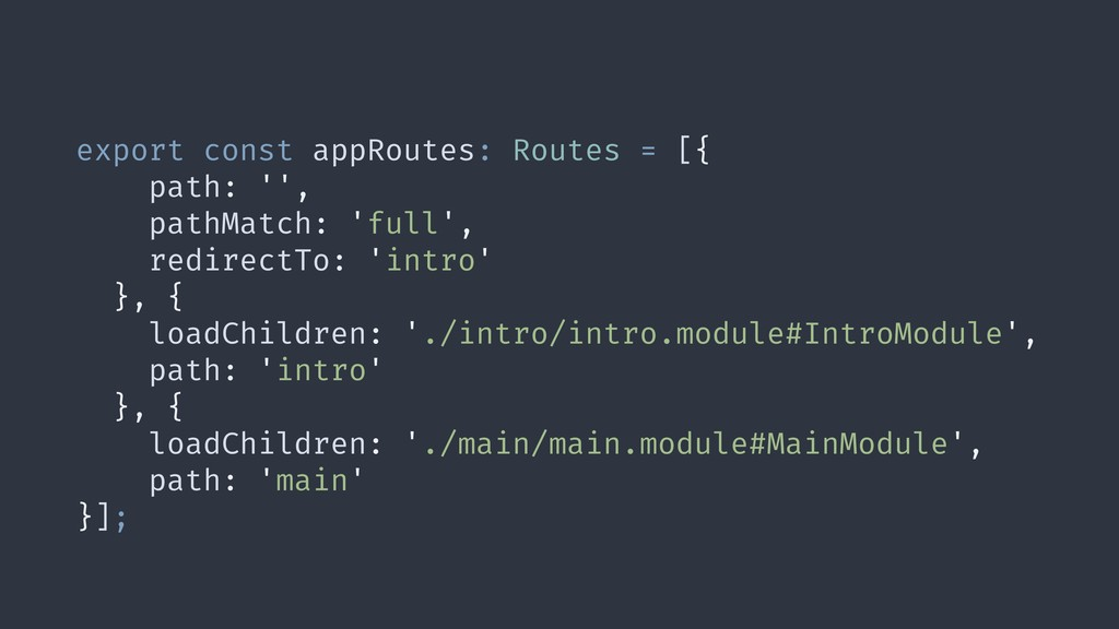export const appRoutes: Routes = [{ path: '', p...
