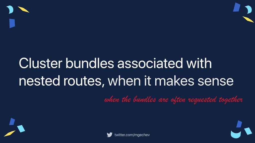 twitter.com/mgechev Cluster bundles associated ...