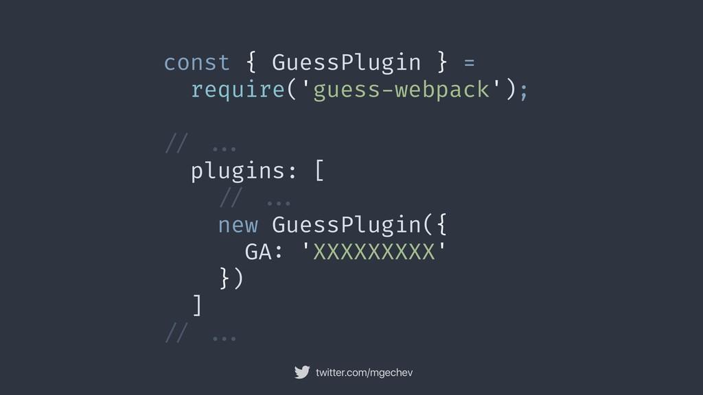 twitter.com/mgechev const { GuessPlugin } = req...