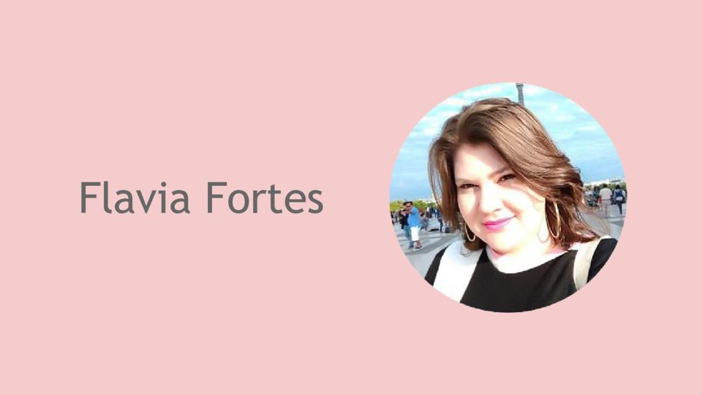 Flavia Fortes