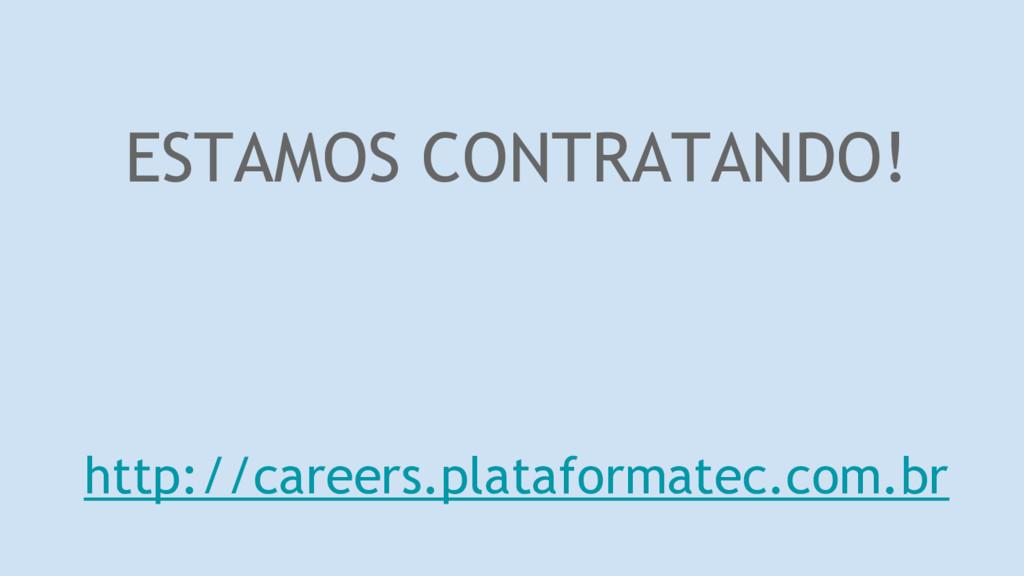 ESTAMOS CONTRATANDO! http://careers.plataformat...