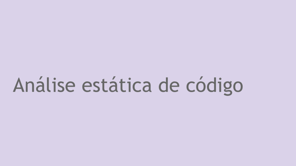 Análise estática de código