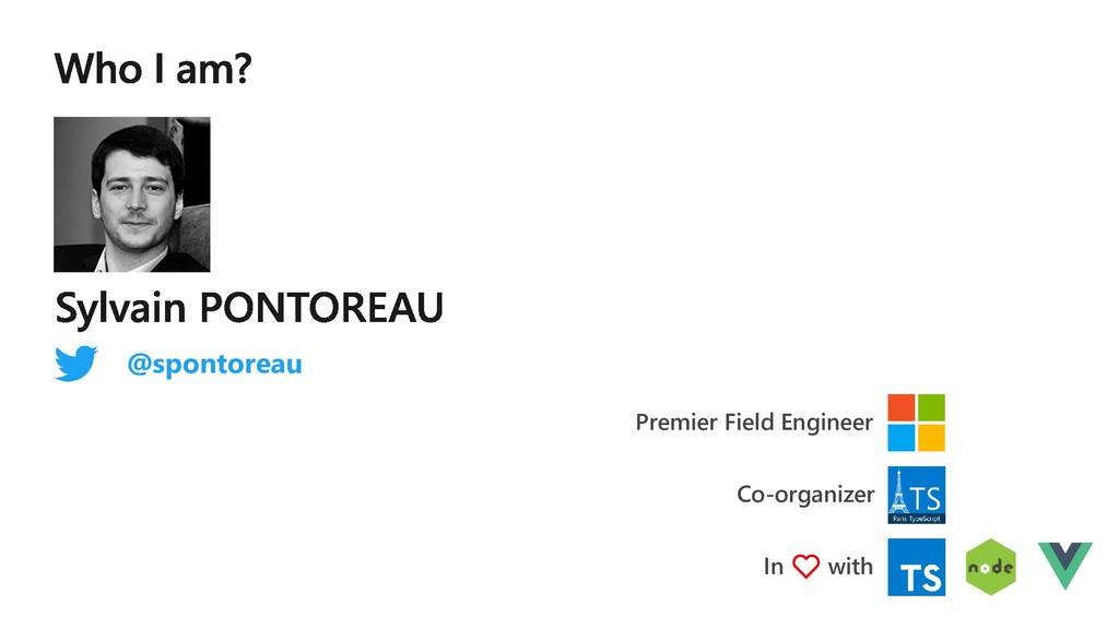Premier Field Engineer @spontoreau In ❤️ with C...