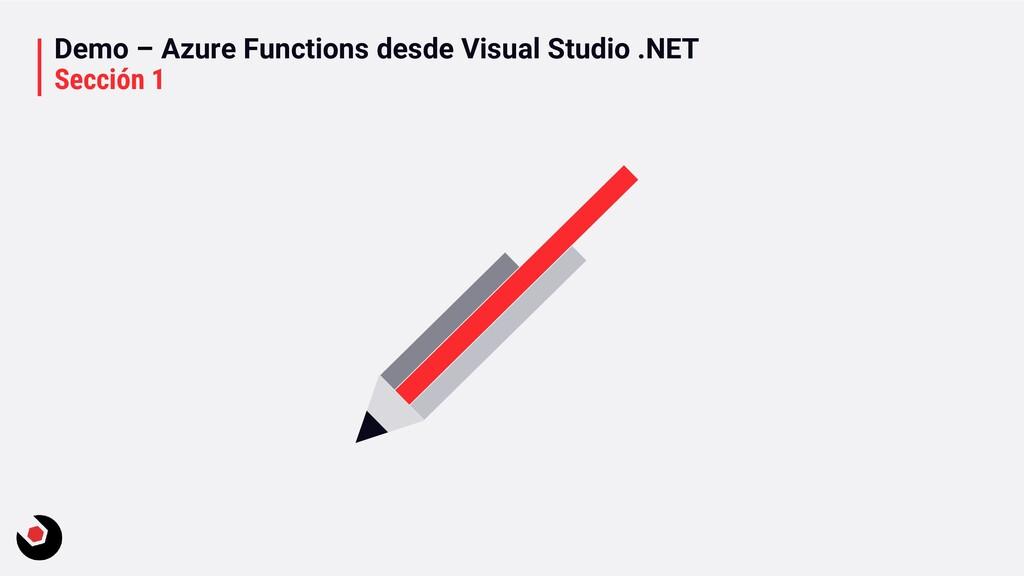 Demo – Azure Functions desde Visual Studio .NET...