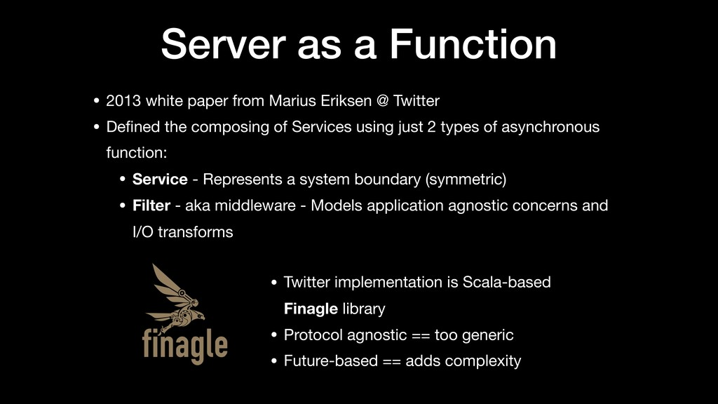 Server as a Function • 2013 white paper from Ma...