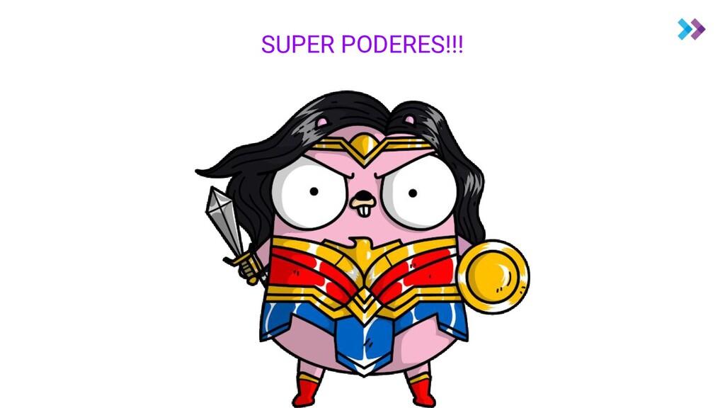 SUPER PODERES!!!