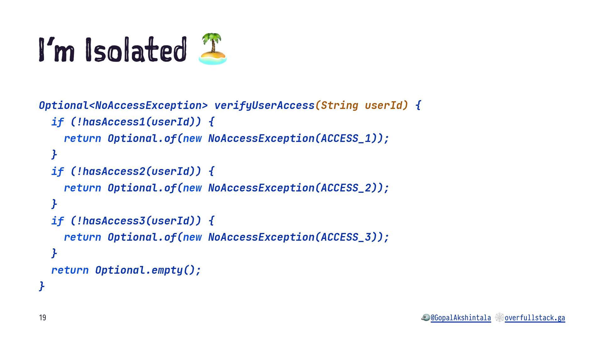 I'm so at d ! Optional<NoAccessException> verif...