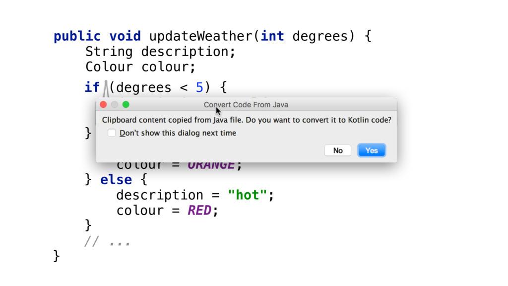 public void updateWeather(int degrees) { Strin...
